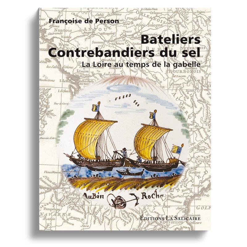 La Loire au temps de la gabelle Françoise de Person