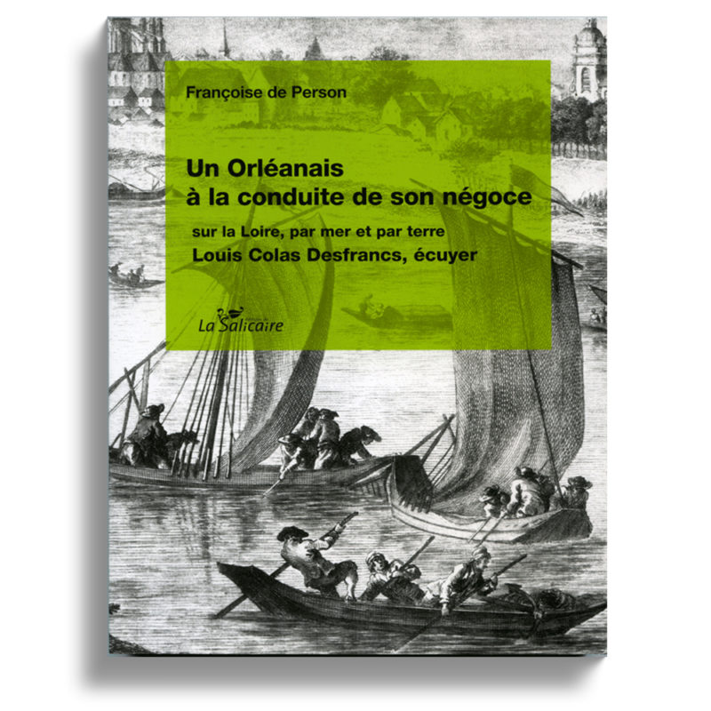 Orléans le négoce de vin et la Loire